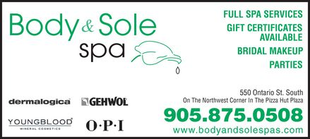 Body and Sole Spa Inc. - 550 Ontario Street S., Milton - 905-875-0508 - Escape to Body and Sole Spa and experience pampered relaxation. Feel the difference with our educated staff to help guide you in making the best choices for your wellness needs and self renewal.Gift Certificates are also available.