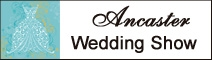 Ancaster Wedding Show - Sunday, August 21st 2011 - Ancaster Fairgrounds - Click here to visit our website!