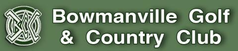 Bowmanville Golf and Country Club - Click here to visit our website!