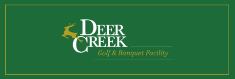 Deer Creek Golf and Banquet Facility - Click here to visit our website!
