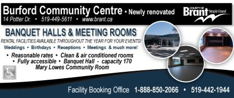 Burford Community Centre - 14 Potter Drive - 519-442-1944 - Click here to visit our website!